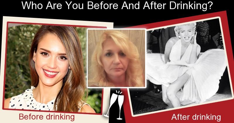 Who Are You Before And After Drinking?