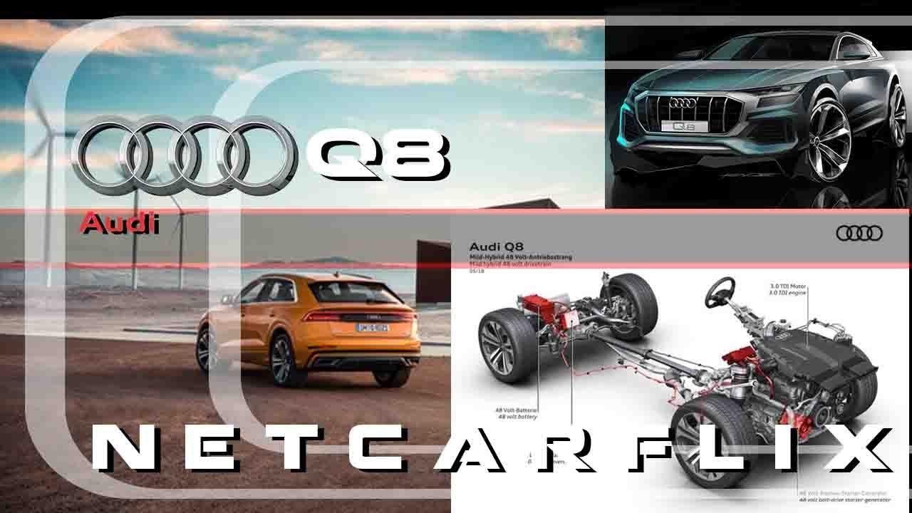 2019 Audi Q8 Mild Hybrid System With Images Audi