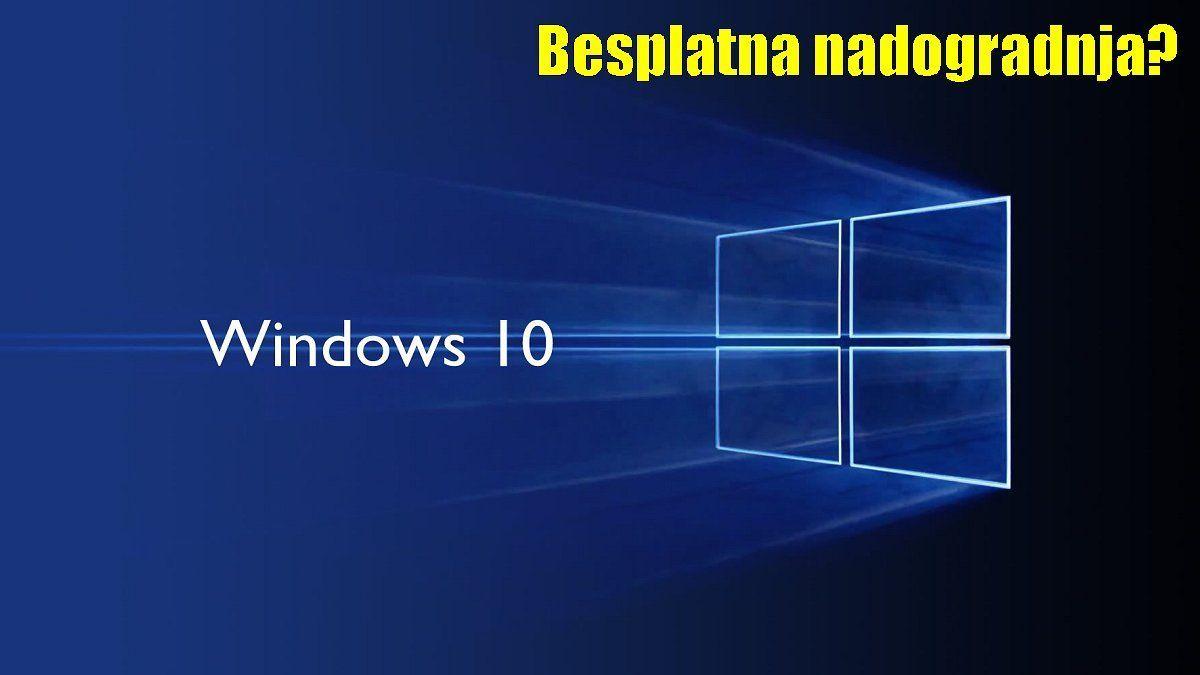 Windows 10 Jos Uvijek Besplatni Za Nadogradnju Evo I Kako Smb Windows Windows 10