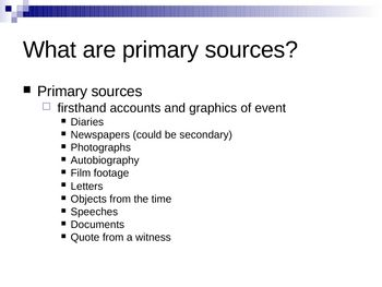examples of primary sources would include