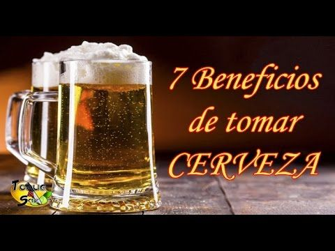 7 Beneficios De Tomar Cerveza Te Sorprenderás Toque Y Sazón Youtube Tomando Cerveza Remedios Para La Circulacion Te De Jengibre Y Canela