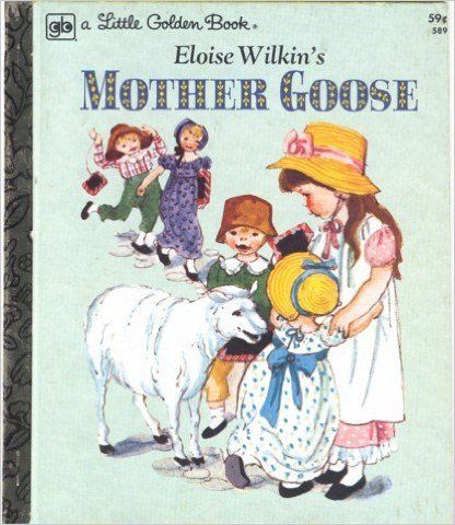 80s little golden books eloise wilkins mother goose - Google Search