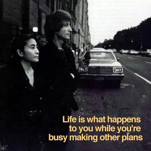 Life Happens Beatles QuotesJohn Lennon
