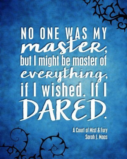 Pin By Bethnoelle On Acotar Fury Quotes A Court Of Mist And
