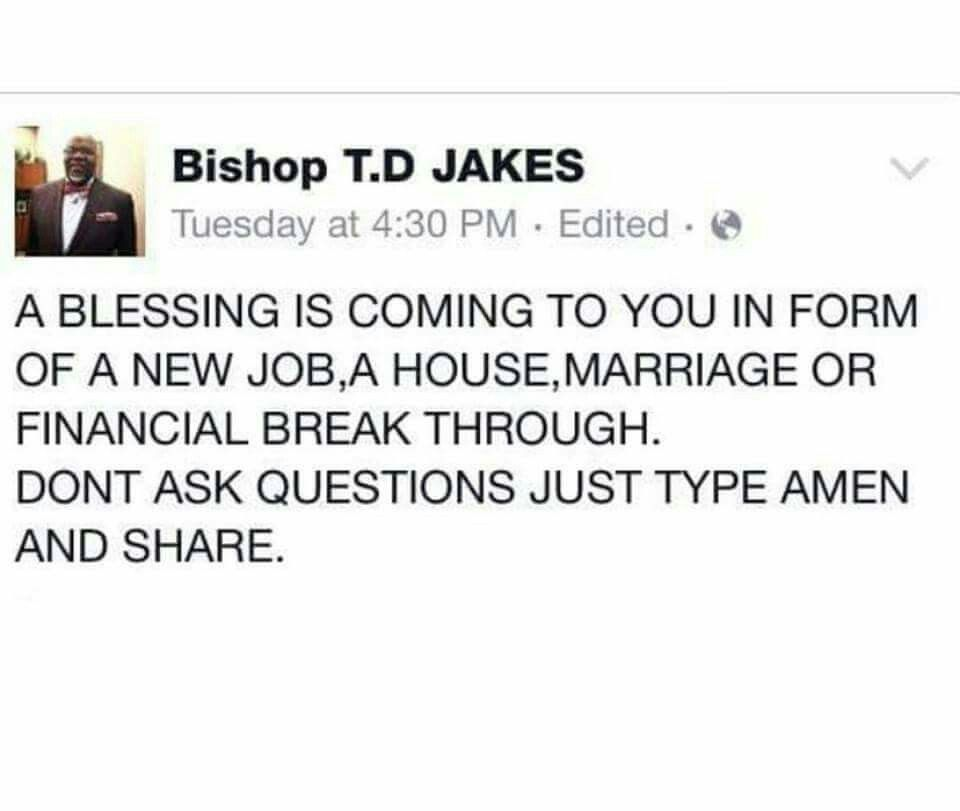 A blessing is coming to you. TD Jakes
