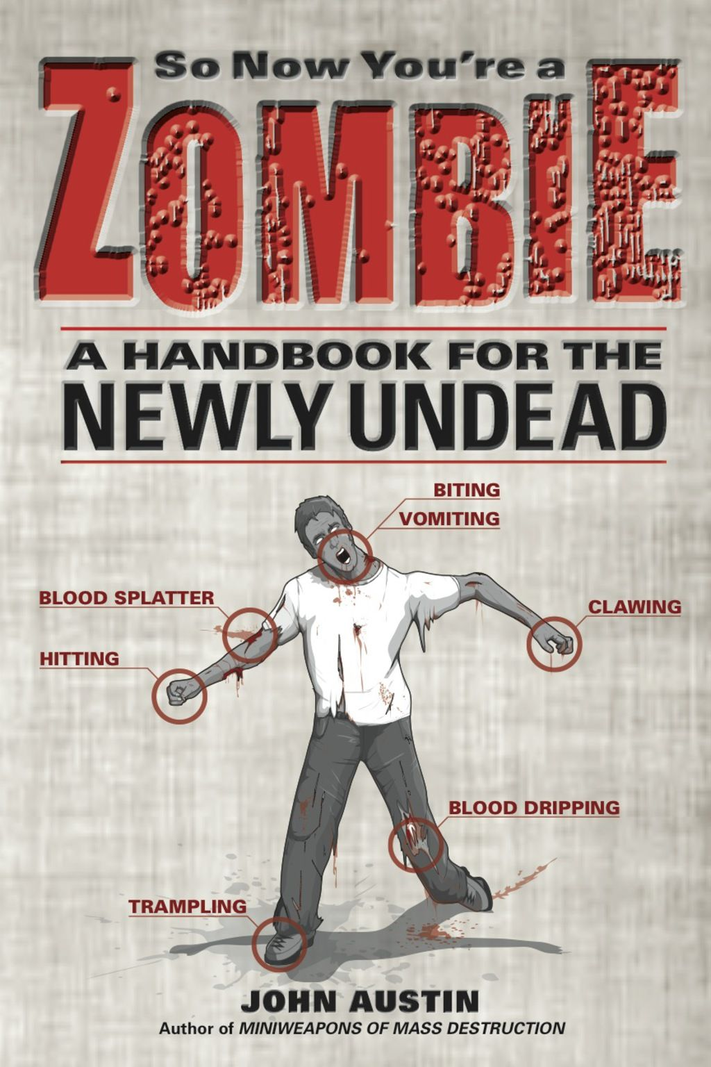 So Now You're a Zombie A Handbook for the Newly Undead