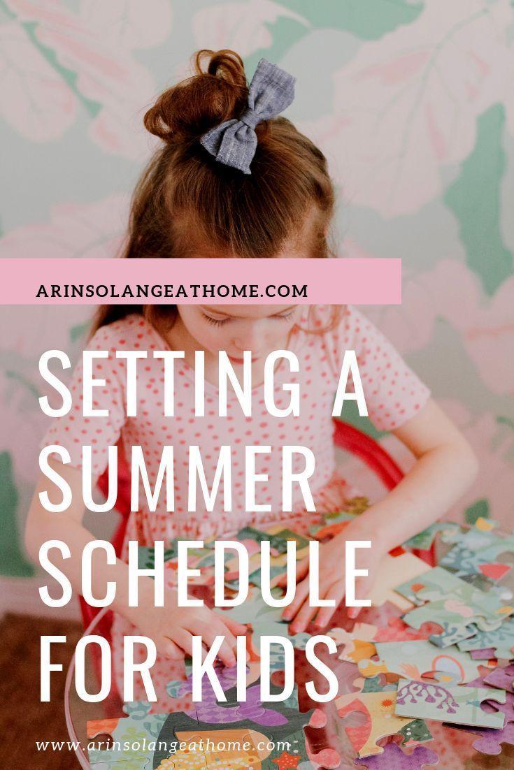 Creating a Summer Schedule - arinsolangeathome #summerschedule
