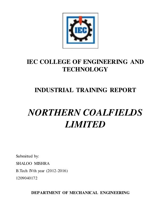 IEC COLLEGE OF ENGINEERING AND TECHNOLOGY INDUSTRIAL TRAINING - training report