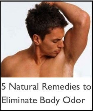 Natural Remedies to Eliminate Body Odor instead of using products toxic chemicals5 Natural Remedies to Eliminate Body Odor instead of using products toxic chemicals 8 Unu...