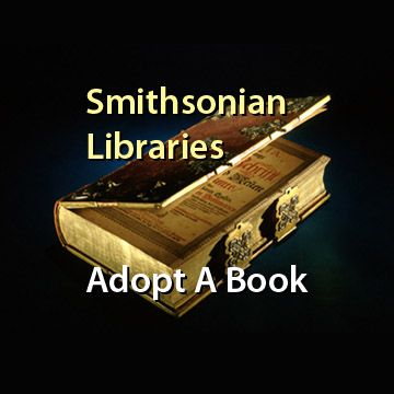 Smithsonian Libraries Adopt a Book Program