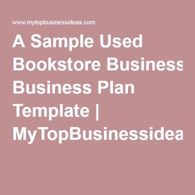 A sample used bookstore business plan template mytopbusinessideas a sample used bookstore business plan template mytopbusinessideas cheaphphosting