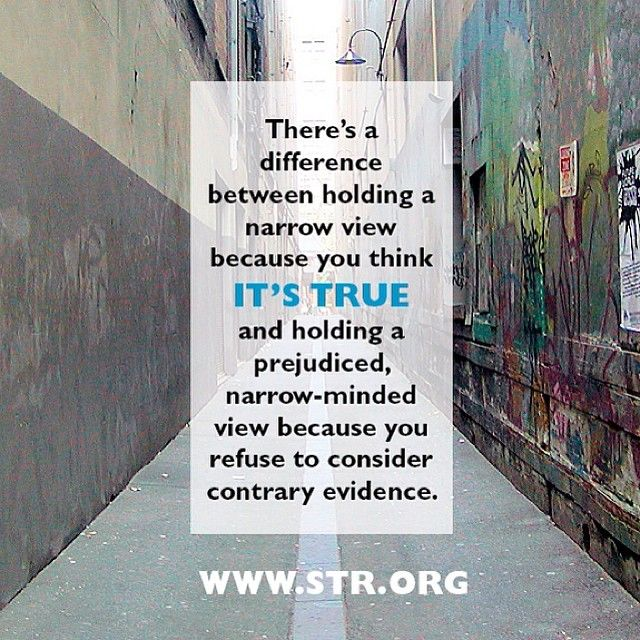 #view #narrowminded #prejudice #openminded #truth #evidence #Christianity #apologetics #standtoreason #christianquotes / http://www.contactchristians.com/view-narrowminded-prejudice-openminded-truth-evidence-christianity-apologetics-standtoreason-christianquotes/