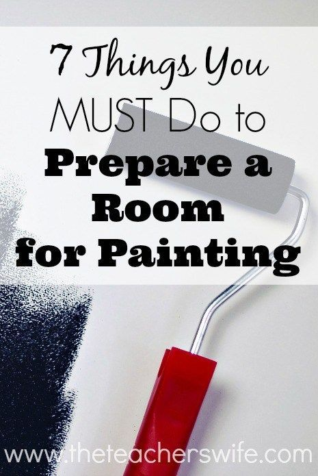 7 Things You Must Do To Prepare A Room For Painting The Teacher S Wife Preparing Walls For Painting Room Paint Interior Paint Interior painting preparation for room