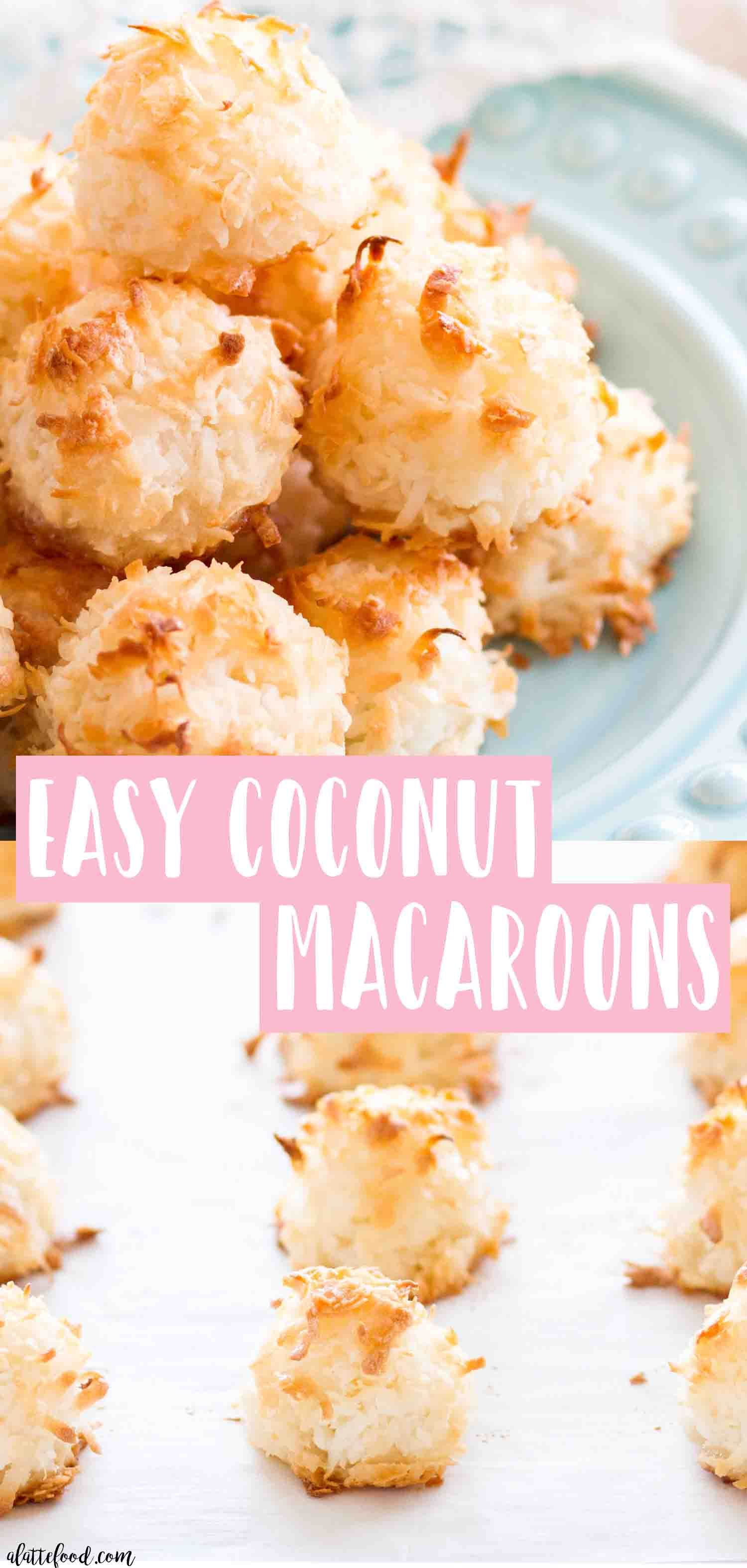 This Super Easy Coconut Macaroons Recipe Are Made With Egg Whites
