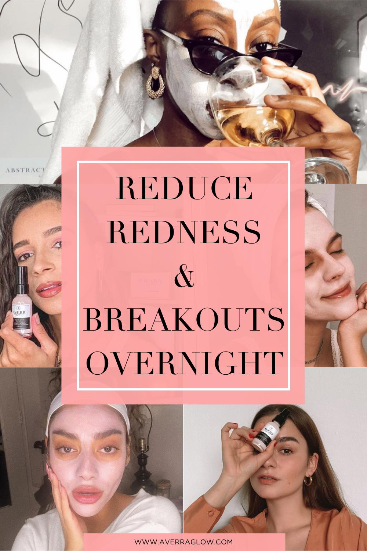 Reduce redness on face overnight