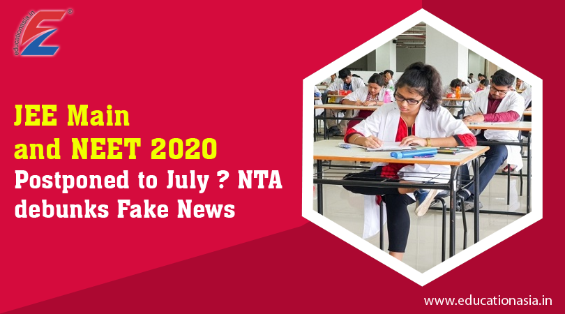 Jee Main And Neet 2020 Postponed In 2020 Fake News Education Related Maine