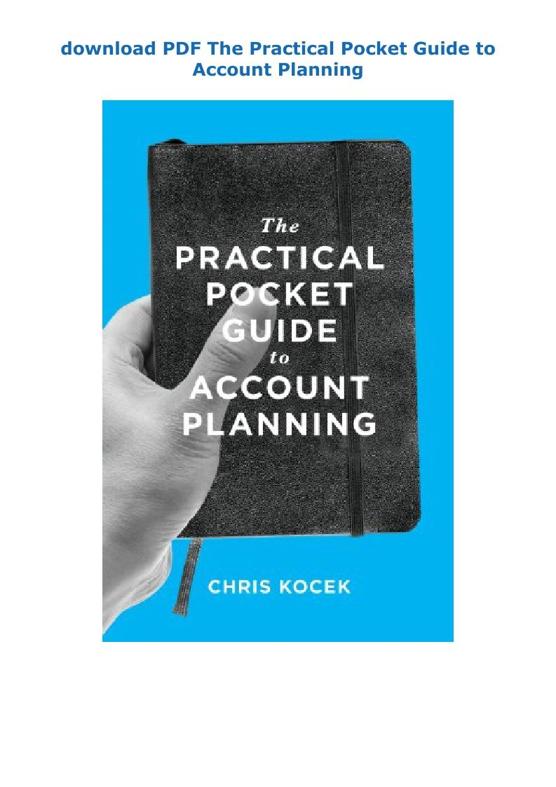 Pdf Download The Practical Pocket Guide To Account Planning Ebook Pdf Download Epub Audibook How To Plan Reading Online Pdf Download