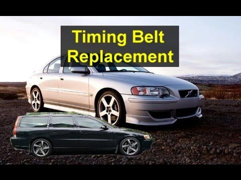 Timing belt replacement, P2 Volvo S60, V70, XC90, S80, V50