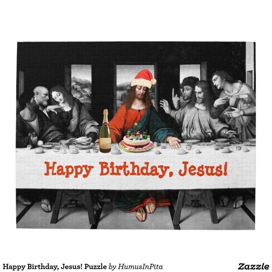 Happy Birthday, Jesus! Puzzle Christmas humor, Funny