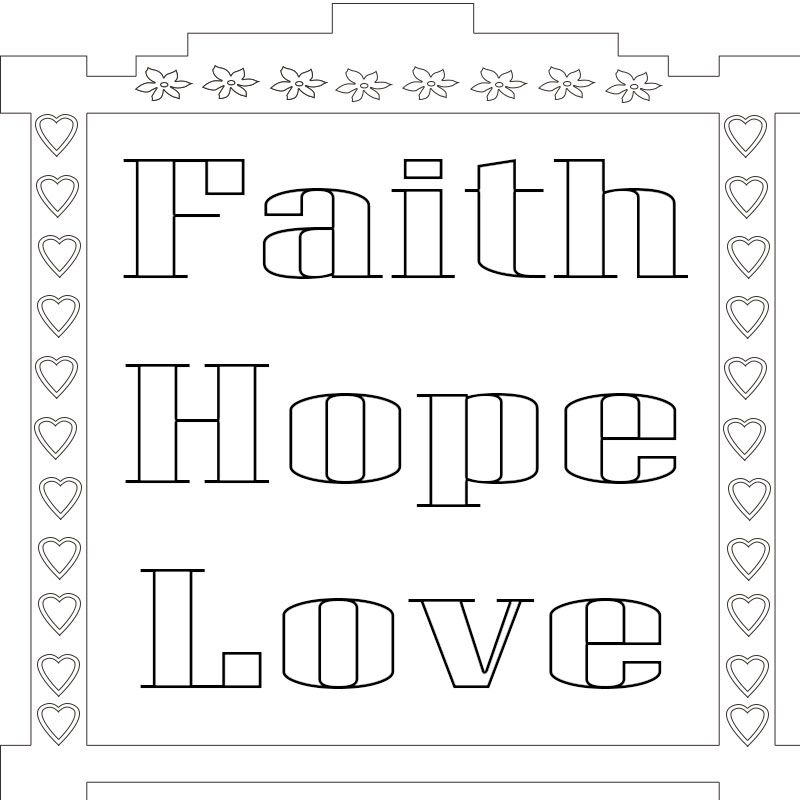 Faith Hope Love Coloring Pages Love Coloring Pages Coloring Pages Free Coloring Pages