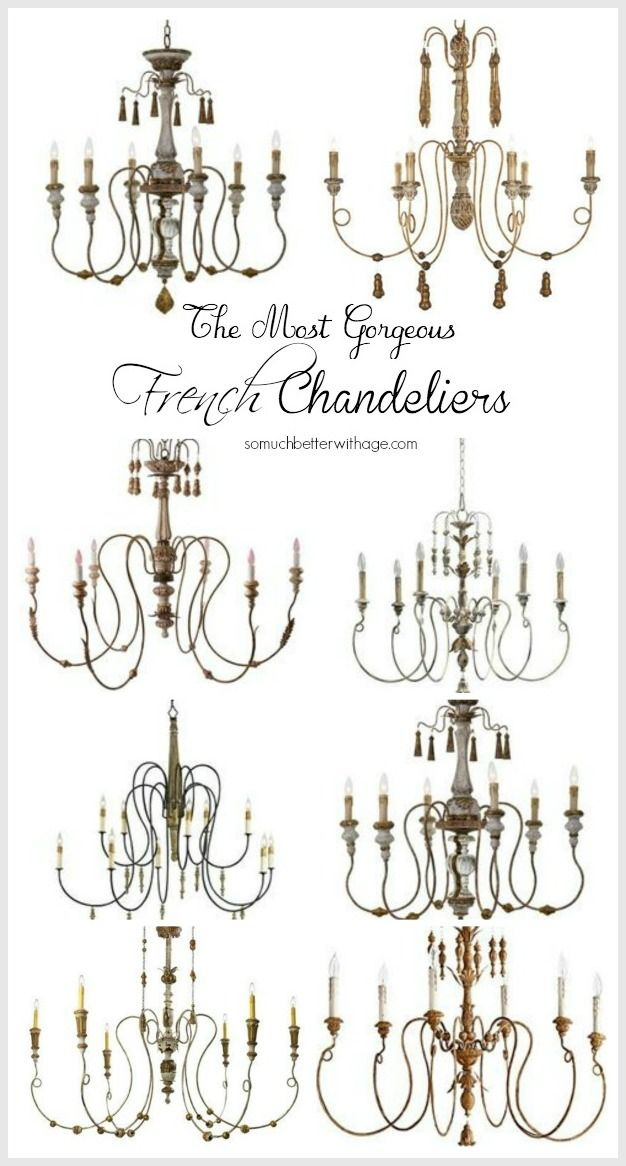 The Most Gorgeous French Chandeliers Somuchbetterwithage Com French Country Lighting French Country Chandelier French Chandelier