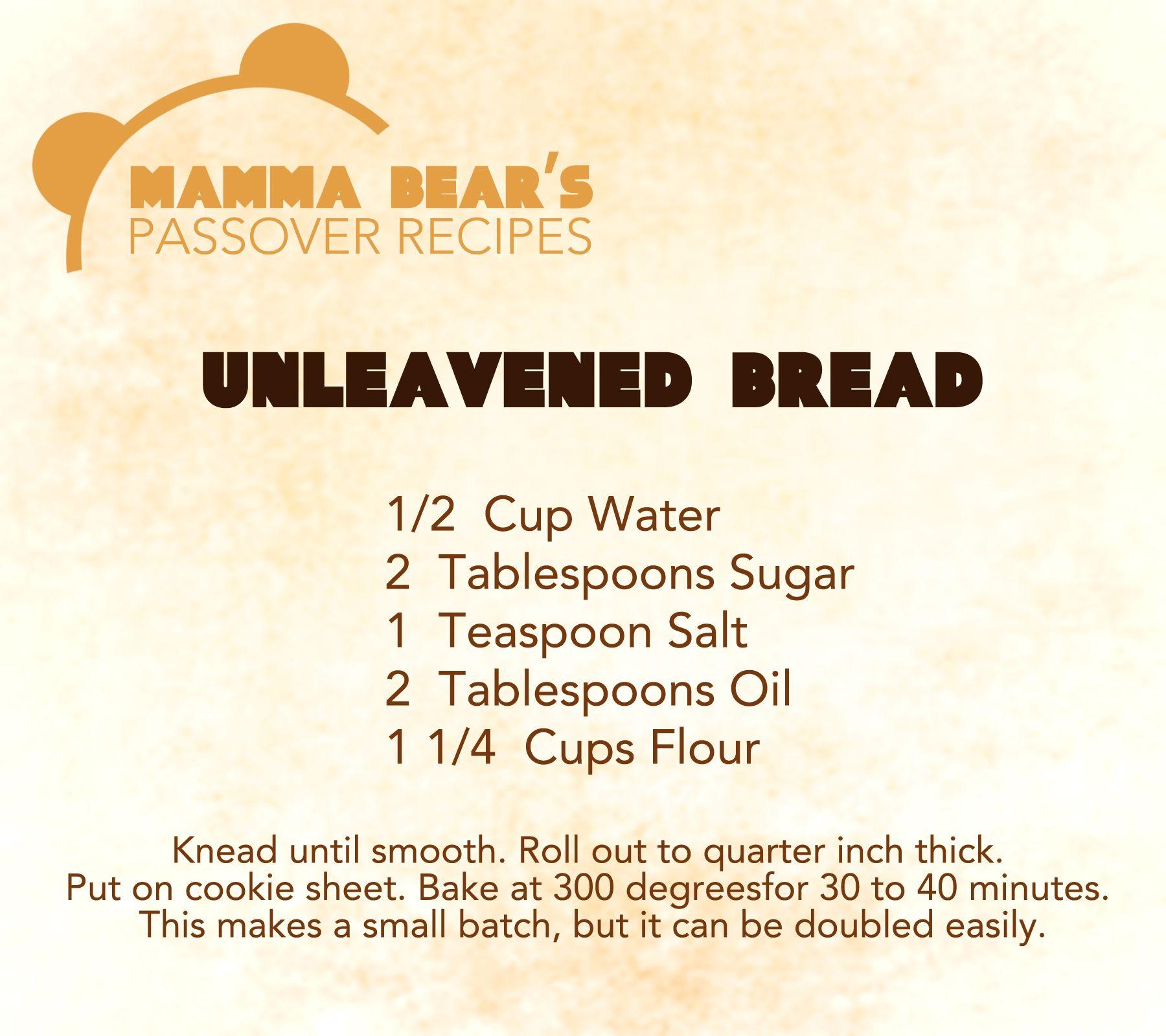 Passover Feast Of Unleavened Bread Recipe Unleavened Bread 1