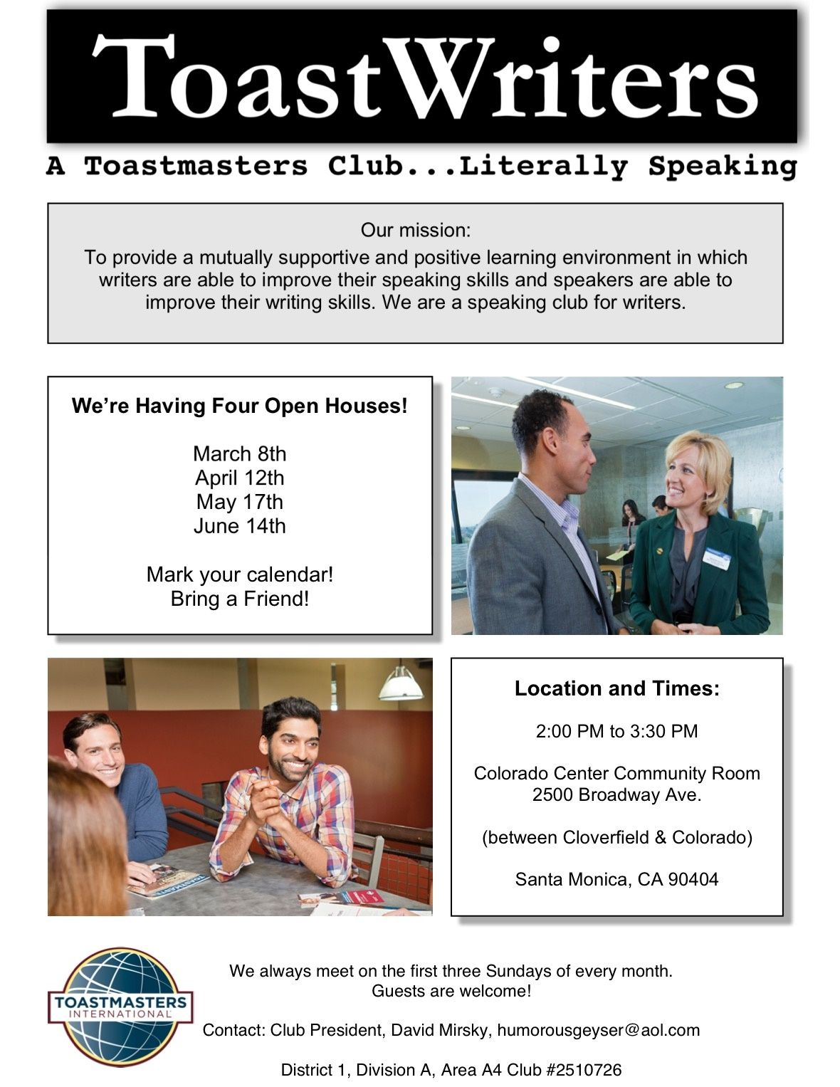 Good Morning Fellow Toastmasters Toastwriters Are Having An Open House Today At 2 00 P M You Are I Positive Learning Speaking Skills Learning Environments