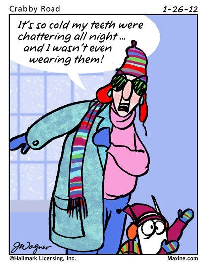 """""""It's so cold my teeth were chattering all night - and I wasn't even wearing them!"""""""