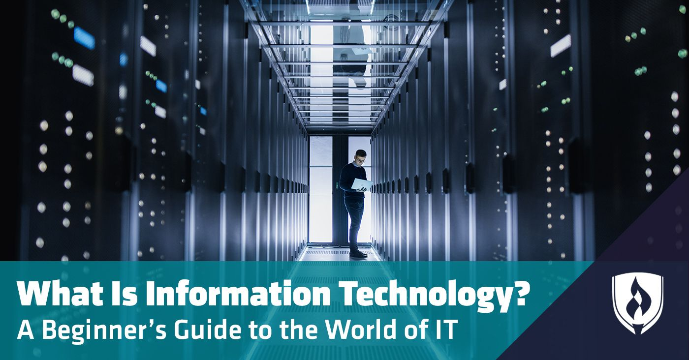 What Is Information Technology A Beginner S Guide To The World Of It What Is Information Information Technology Services Information Technology Humor