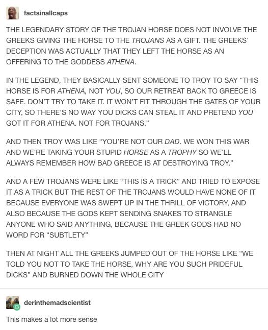 The Trojan Horse Wasnt A Gift For The Trojans Bahahahaha