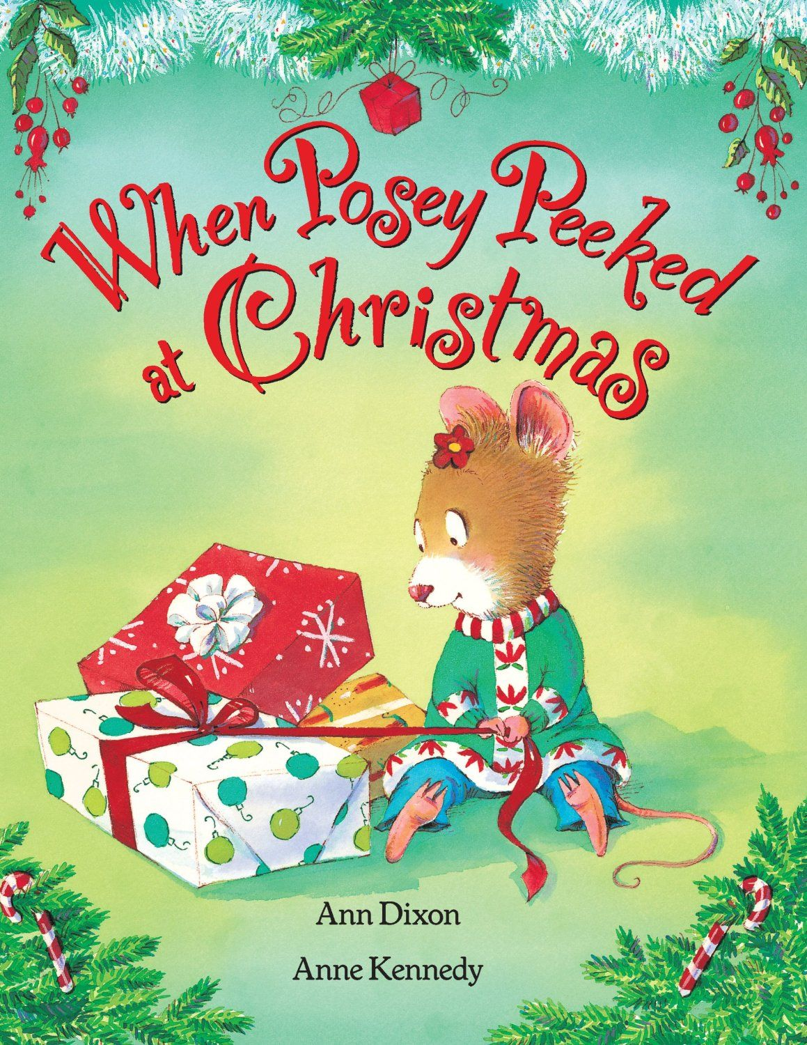 When Posey Peeked at Christmas - Kindle edition by Ann Dixon, Anne Kennedy.