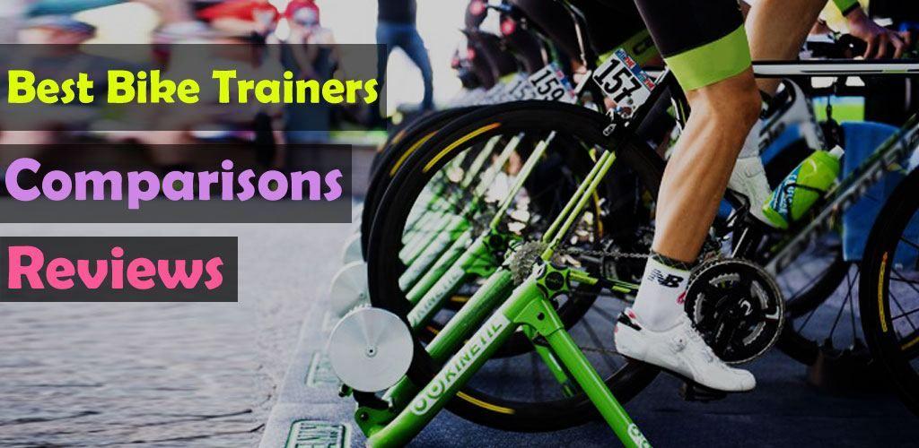 Looking For Buying Best Bike Trainers Read Indoor Bike Trainer