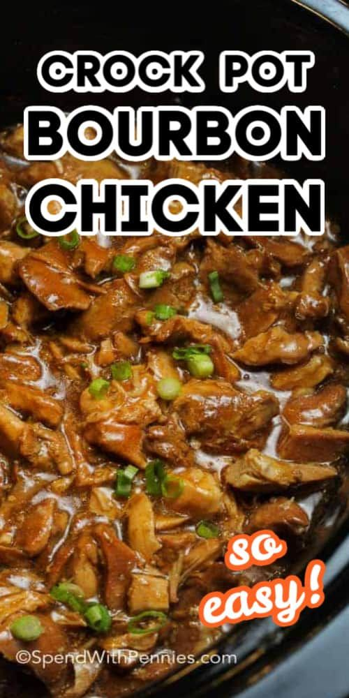 Easy Crock Pot Bourbon Chicken is a delicious meal! Chicken thighs are slow cooked & so tender!
