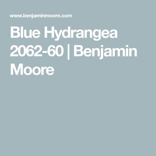 Blue Hydrangea 2062 60 Benjamin Moore Blue Hydrangea Benjamin
