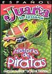 Juana La Iguana: Historia De Piratas