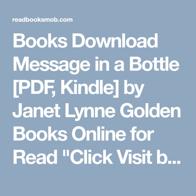 Books download message in a bottle pdf kindle by janet lynne books download message in a bottle pdf kindle by janet lynne golden books fandeluxe Epub