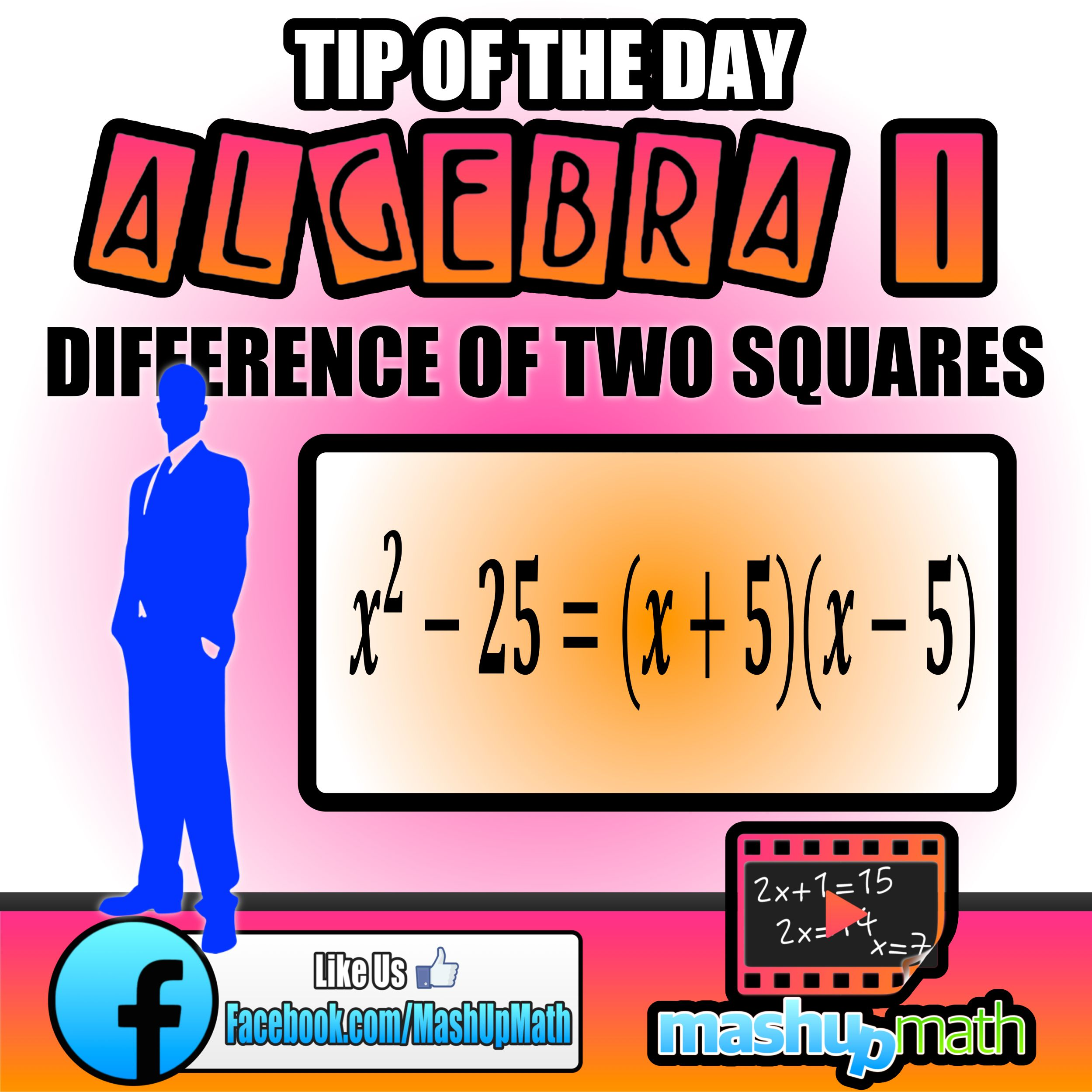 Do You Know How To Factor A Difference Of Two Squares