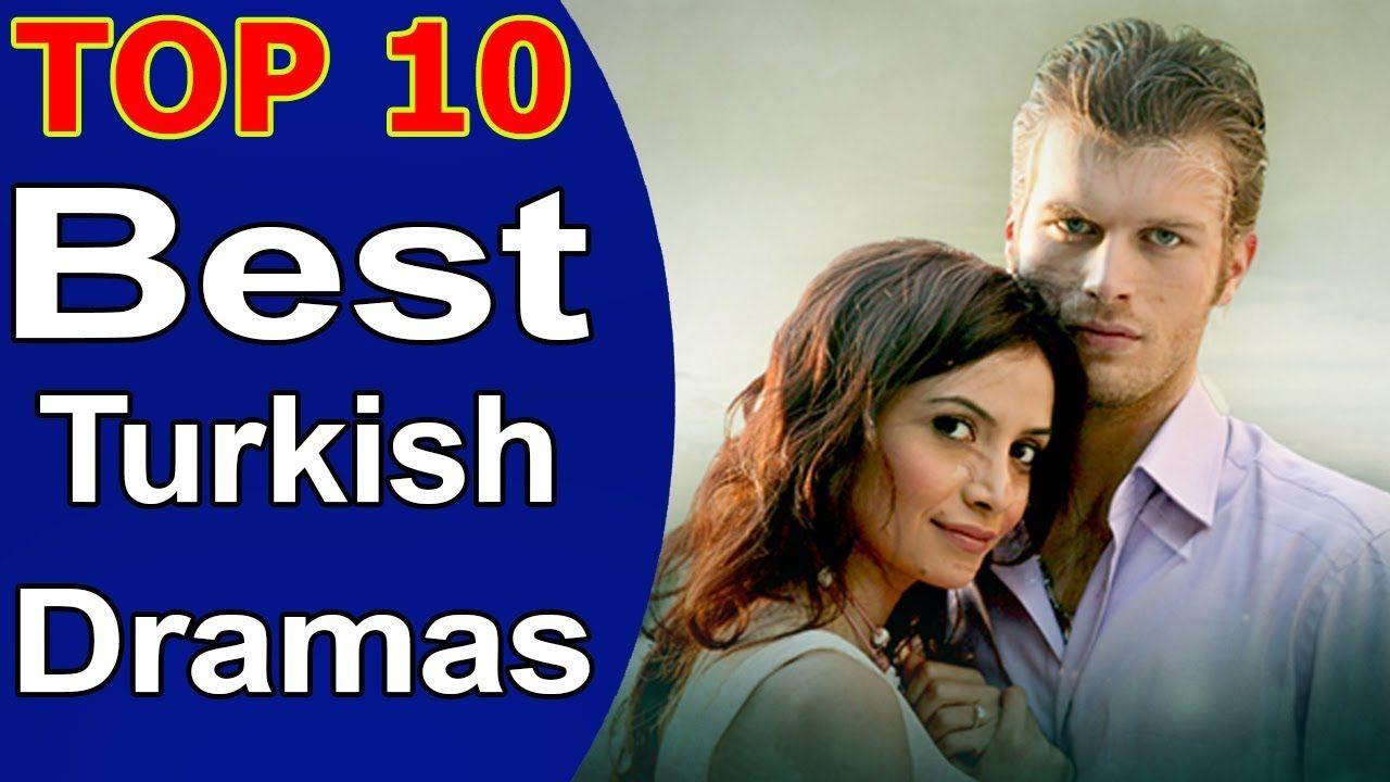 Top 10 Best Turkish Dramas List Youtube Drama Turkish Informative