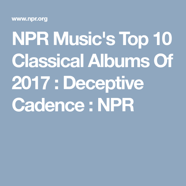 Music's Top 10 Classical Albums Of 2017 | So Much Media to
