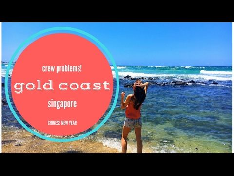 Crew problems! | Chinese New Years in Singapore | Gold ...