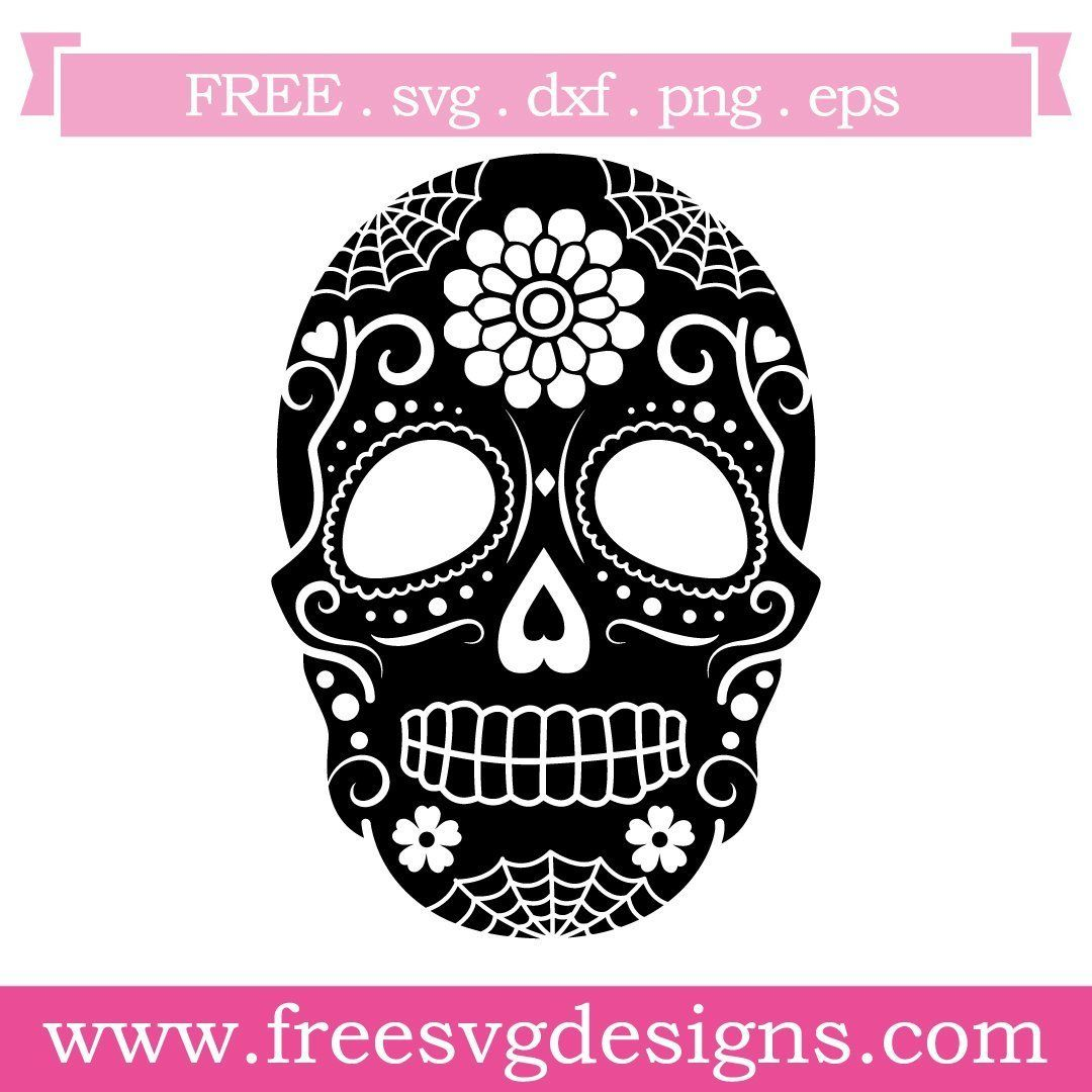 Sugar Skull Day Of The Dead Free SVG Files 1060 Free svg