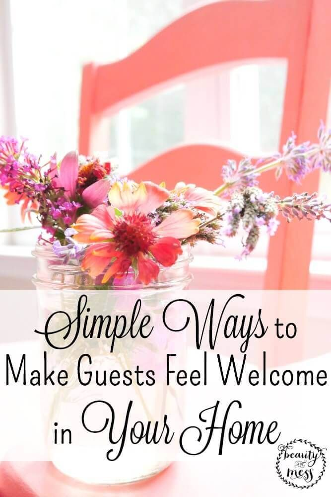 Simple Ways To Make Guests Feel Welcome In Your Home