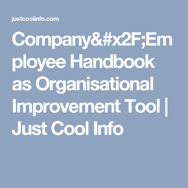 CompanyEmployee Handbook As Organisational Improvement Tool