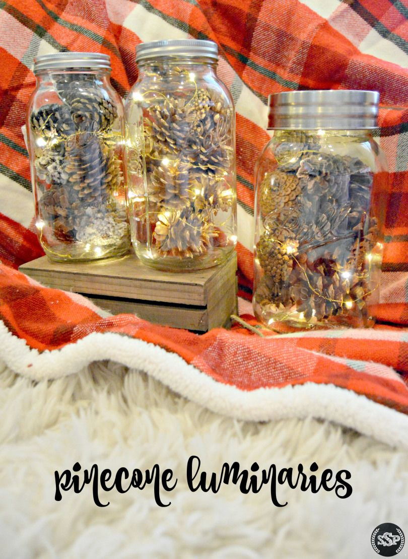 diy pinecone mason jar luminaries | an easy way to add