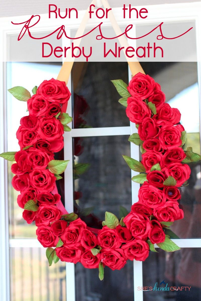 Run For The Roses Derby Wreath Shes Kinda Crafty Kentucky Derby Party Decorations Kentucky Derby Themed Party Kentucky Derby Decorations