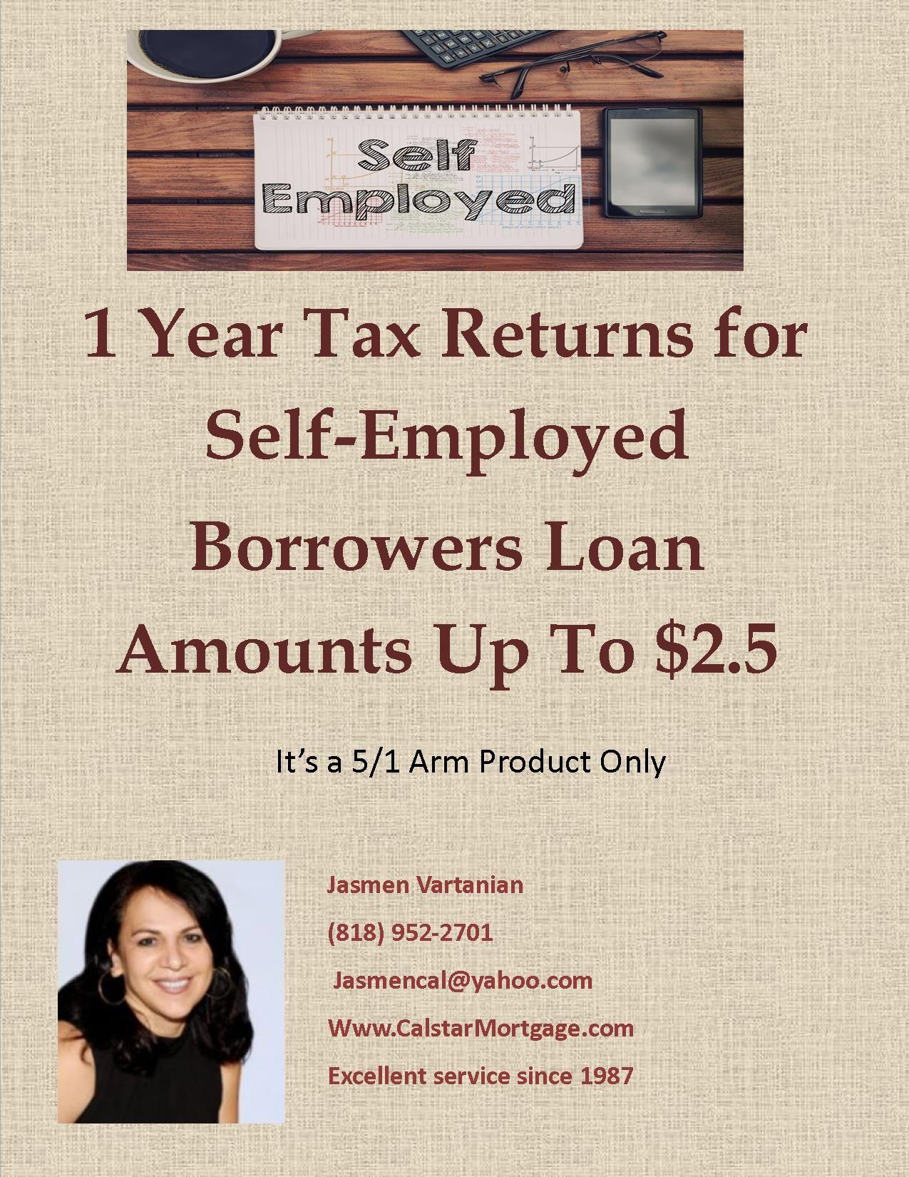 1 Year Tax Returns For Self Employed Always At Your Service Jasmen Vartanian President Broker Tel Mortgage Payoff Mortgage Loan Originator Tax Return