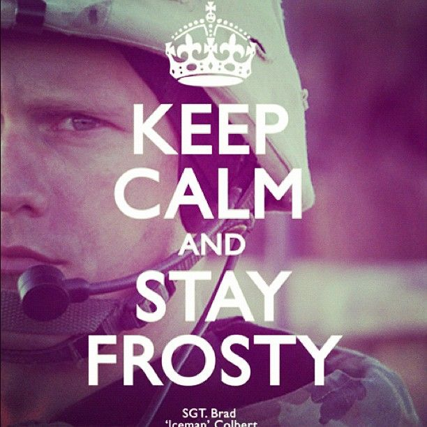 ...i appreciate Sgt. 'Iceman's attitude...stay frosty Iceman, frost on for peace, my friend