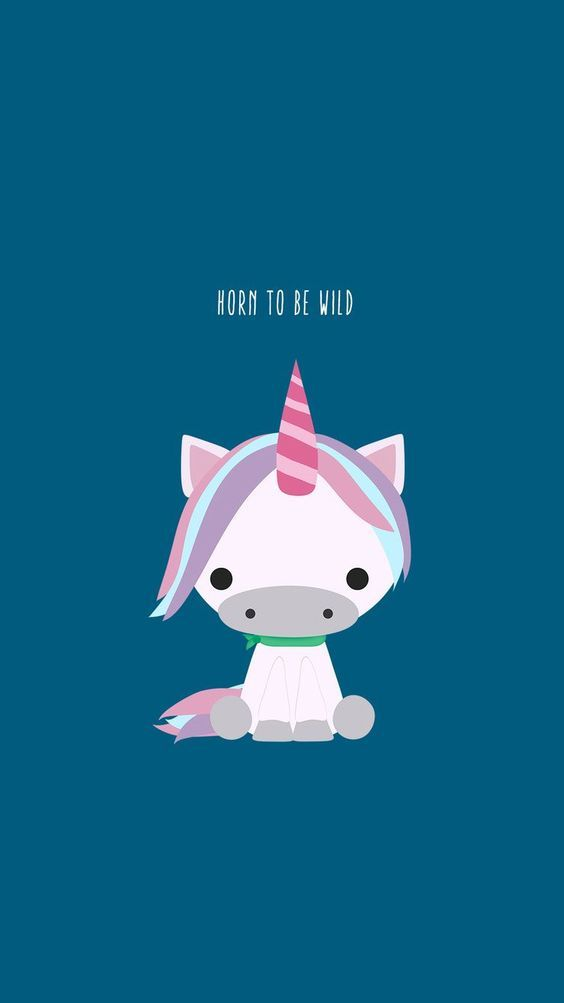 Horn To Be Wild - Cute Unicorn   Backgrounds & Wallpapers   Unicorn, Cute unicorn, Cellphone ...