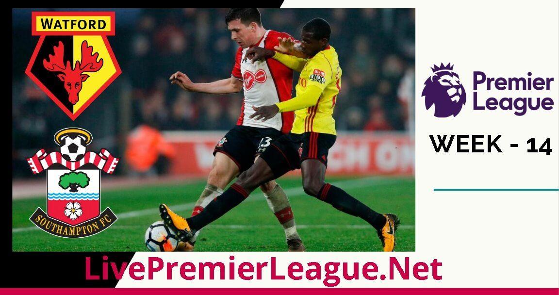 Watford Vs Southampton Live Stream Week 14 Watford Southampton Streaming