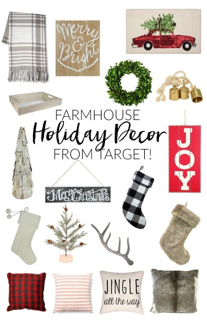 Home Farmhouse Holiday Decor From Target Holiday Decor Holiday Farmhouse Decor Christmas Decorations For The Home